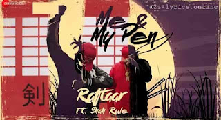 ME AND MY PEN LYRICS MEANING & IN HINDI | Raftaar |