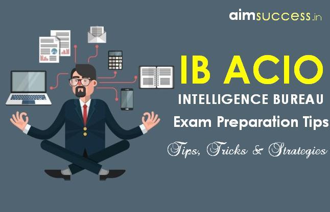 Tips, Tricks and Strategies to Crack the IB ACIO 2017 Exam