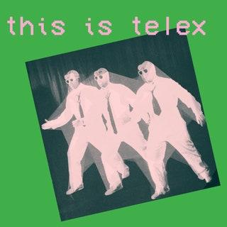 Telex - This Is Telex Music Album Reviews