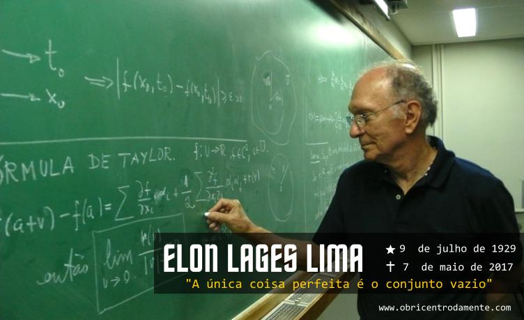 """Elon Lages Lima - """"A única coisa perfeita é o conjunto vazio"""""""