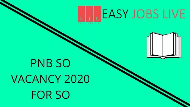 PNB SO VACANCY 2020