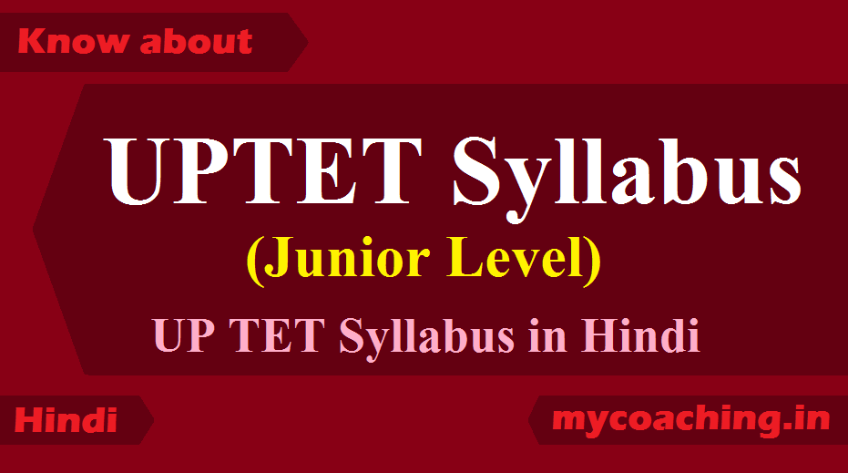 UPTET JUNIOR LEVEL SYLLABUS