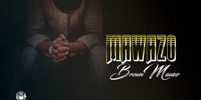 Download Brown mauzo - Mawazo