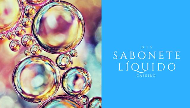 DIY - Sabonete líquido