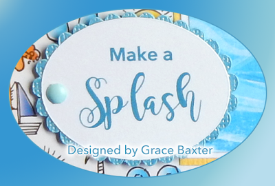 Make a Splash sentiment. Graphic design by Grace Baxter
