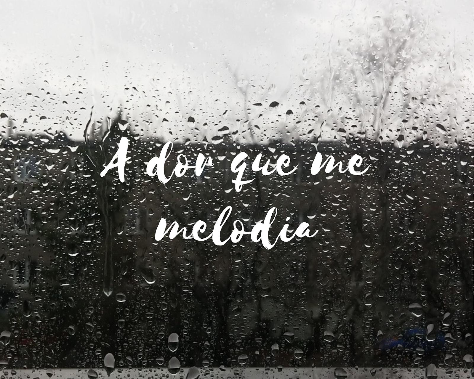 Poema A dor que me melodia