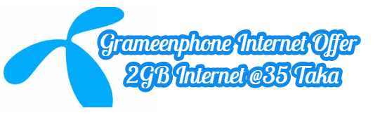 Grameenphone Internet Offer | 2GB Internet @35 Taka