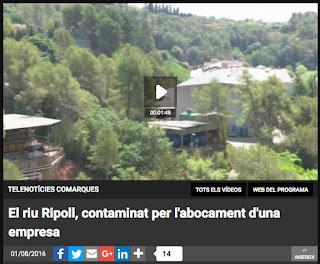 http://www.ccma.cat/tv3/alacarta/telenoticies-comarques/el-riu-ripoll-contaminat-per-labocament-duna-empresa/video/5613928/