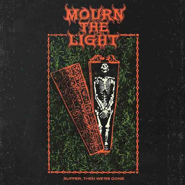 """Ο δίσκος των Mourn the Light """"Suffer, Then We're Gone"""""""