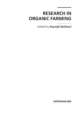 [EBOOK] RESEARCH IN ORGANIC FARMING, Edited by Raumjit Nokkoul, Published by INTECHWEB.ORG