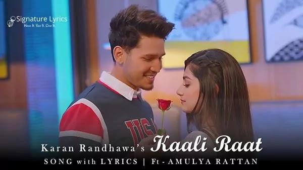 काली रात Kaali Raat Lyrics - Karan Randhawa Ft. Amulya Rattan