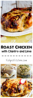 Roast Chicken with Cilantro and Lime found on KalynsKitchen.com