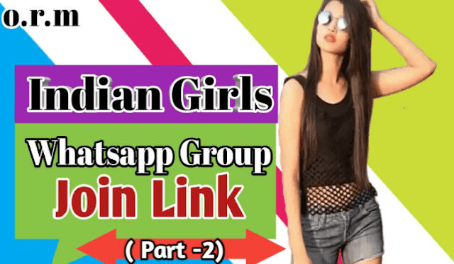 INDIAN GIRLS WHATSAPP GROUPS LINKS 2019 (Part 2) | WHATSAPP GROUPS LINKS | INDIAN GIRL WHATSAPP GROUPS LINK|