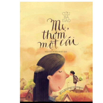 Mẹ, Thơm Một Cái (Tái Bản) ebook PDF-EPUB-AWZ3-PRC-MOBI