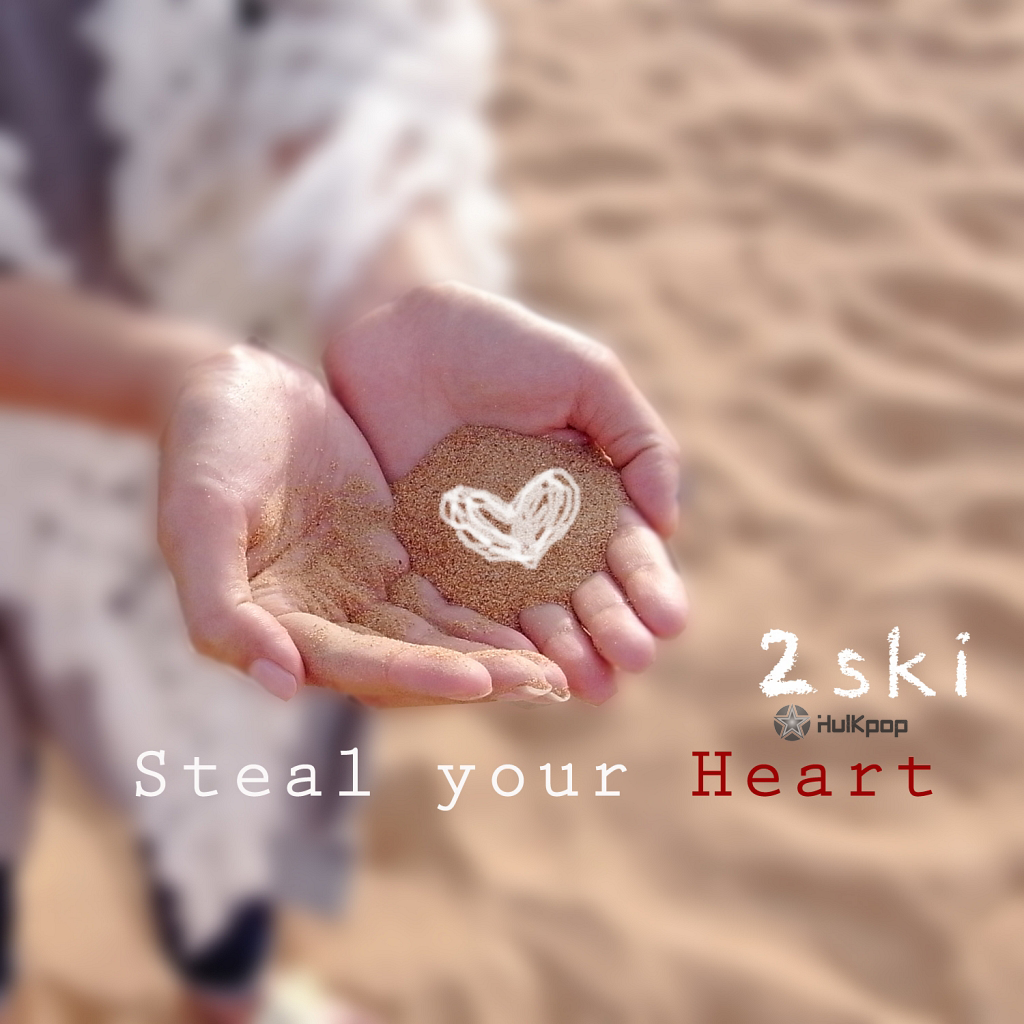 [EP] 2Ski – Steal Your Heart