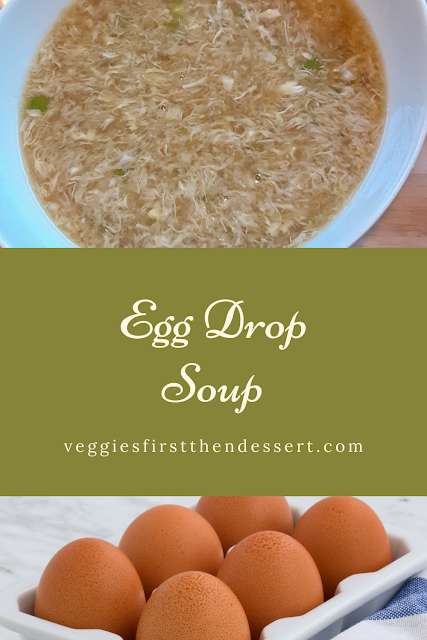 Veggies First Then Dessert - Egg Drop Soup