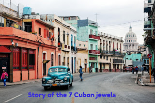 Story of the 7 Cuban jewels