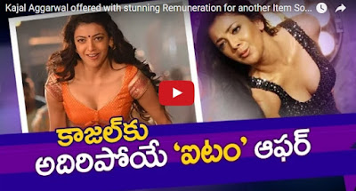 Kajal offered with stunning Remuneration for Item Song