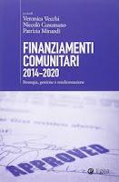 """Programmazione europea e opportunità di finanziamento 2014 - 2020"""" a cura di Marcello D'Amico"""
