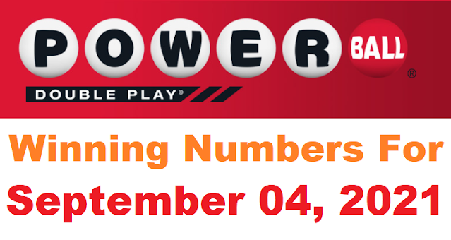 PowerBall Double Play Winning Numbers for September 04, 2021