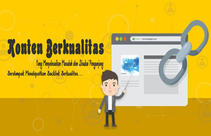 backlink berkualitas, apa itu backlink berkualitas, apa yang dimaksud dengan backlink berkualitas, pengertian backlink berkualitas, backlink gratis, manfaat backlink berkualitas untuk blog dan website, pengertian konten berkualitas