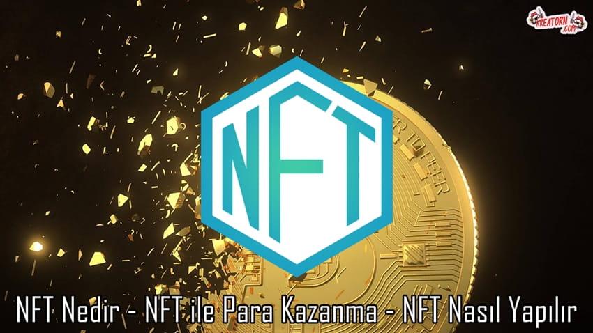 NFT-Nedir-NFT-ile-Para-Kazanma-NFT-Nasil-Yapilir