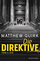 https://www.randomhouse.de/Paperback/Die-Direktive/Matthew-Quirk/Blessing/e405932.rhd