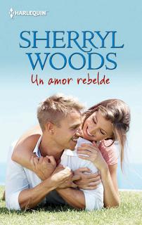 Sherryl Woods - Un Amor Rebelde