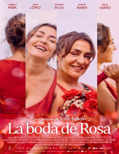pelicula La boda de Rosa (2020)