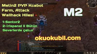 Metin2 PVP Kcabot Farm, Attack Wallhack Hilesi Kasım 2020