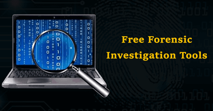 Free Forensic Investigation Tools