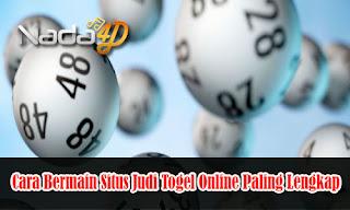 Cara Bermain Situs Judi Togel Online Paling Lengkap
