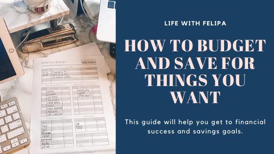 How to Budget and Save for Things You Want