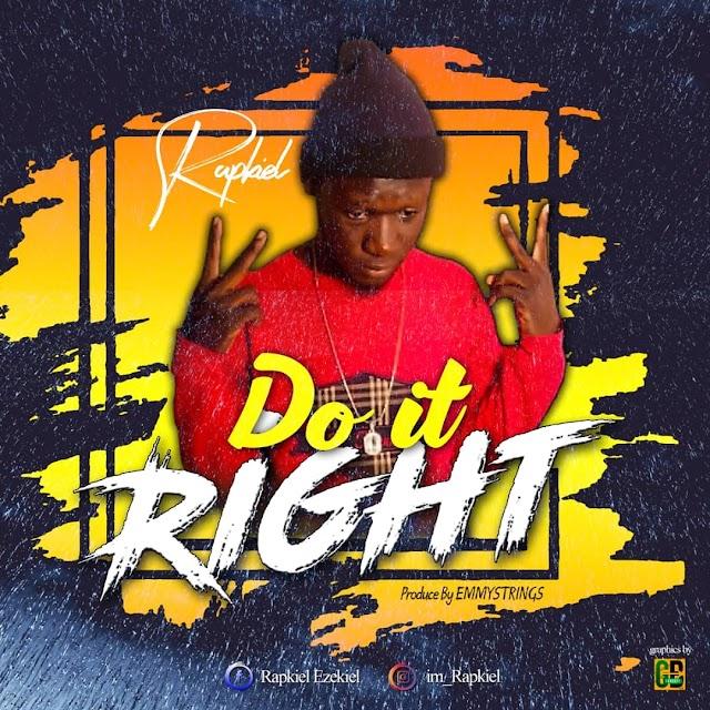 Do It Right - Rapkiel