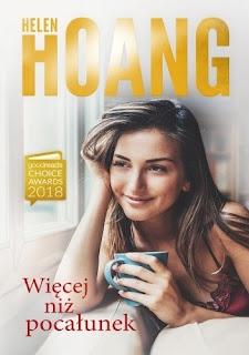 """""""Więcej niż pocałunek"""" Helen Hoang"""