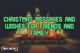 Christmas Messages and wishes for friends and family 2019
