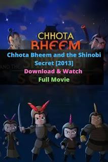 Chhota Bheem and the Shinobi Secret [2013]