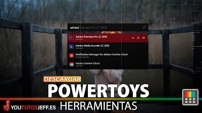 Descargar PowerToys Windows 10, Mejora tu Windows