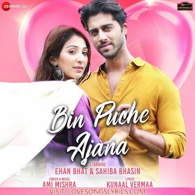 Bin Puche Ajana Lyrics Hindi