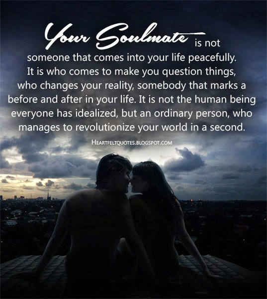 Soulmates Love Quotes About Life: Heartfelt Love And Life Quotes