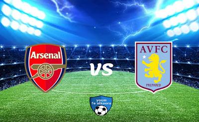 مشاهدة مباراة أستون فيلا وأرسنال بث مباشر اليوم 6-2-2021 في الدوري الإنجليزي.