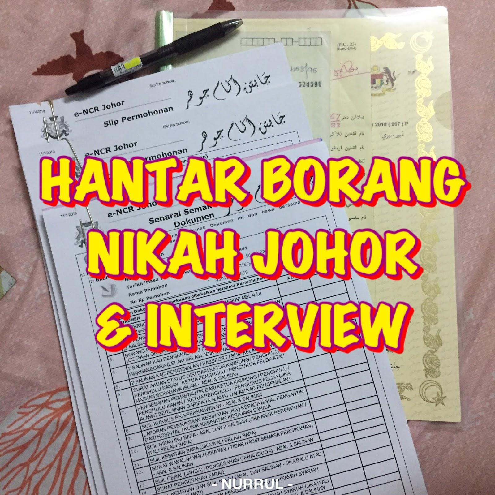 Info Hantar Borang Nikah Johor Interview