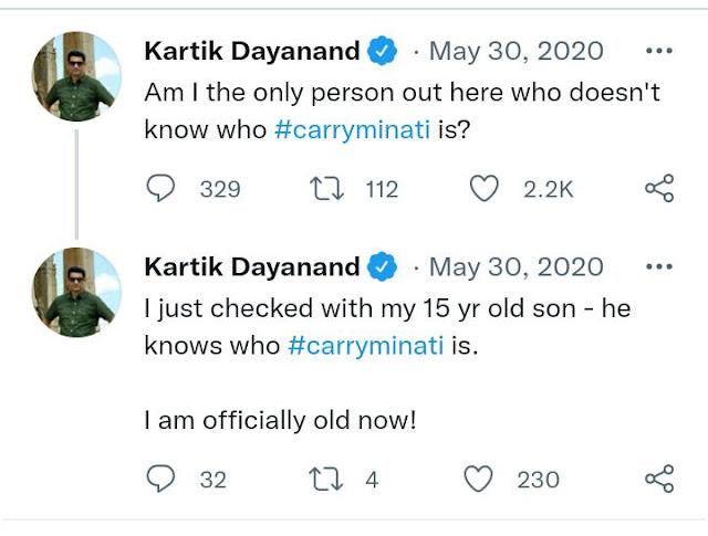 Kartik Dayanand Carry Minati Tweet