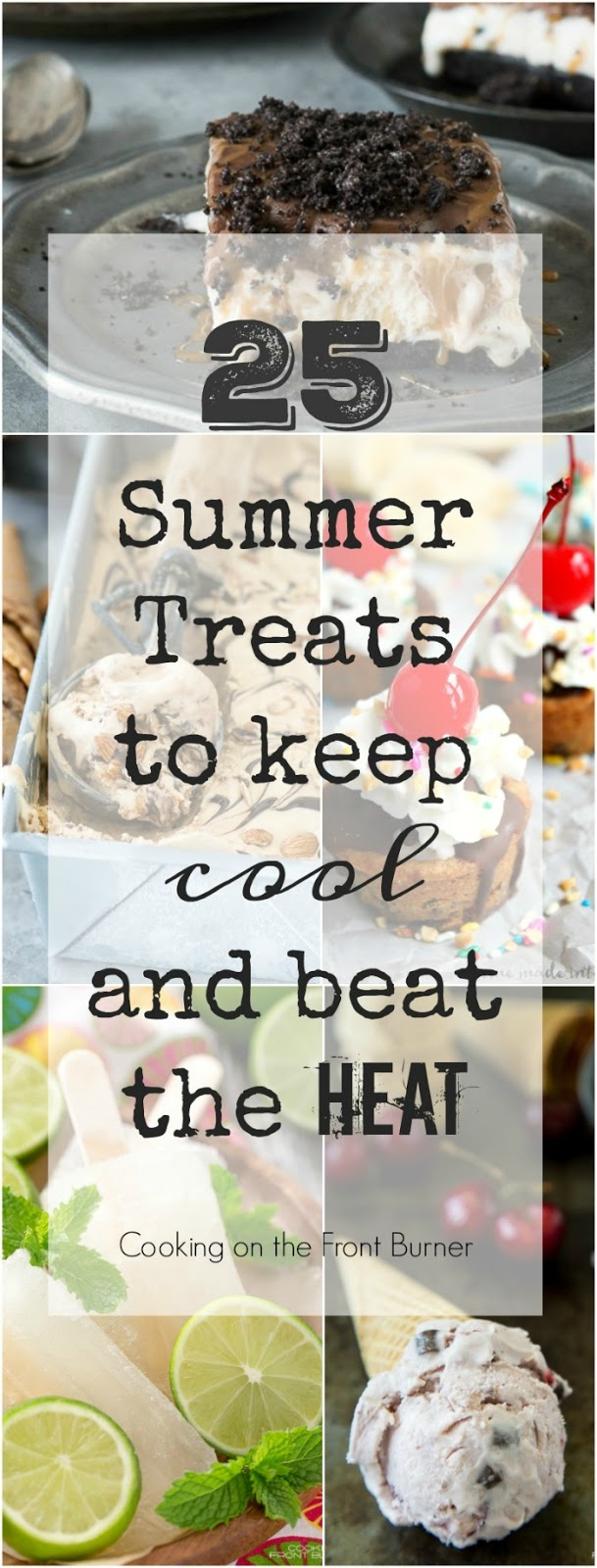 Keep cool with these 25 Summer Treats!!