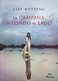 Lars Mytting  La Campana In Fondo Al Lago