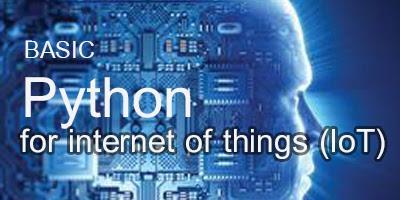 รับสอน จัดอบรม Basic Python for internet of things (IoT)