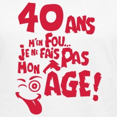 Citation 40 Ans Humour