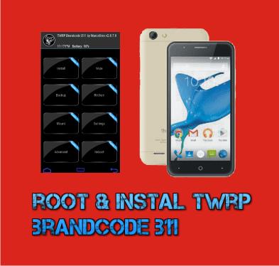 Cara Root dan Pasang Twrp Brandcode B11 Marshmallow