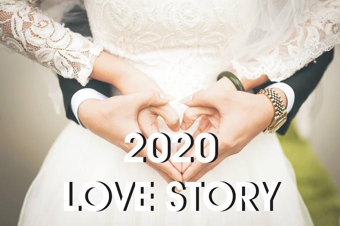 Love Story : 2020