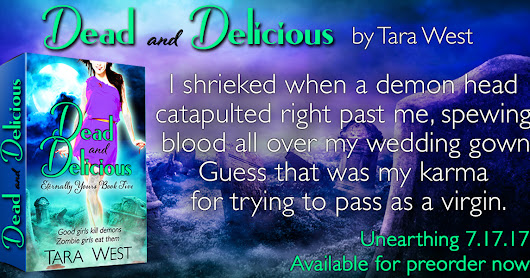 New Release Feature: Dead and Delicious, a PNR by Tara West